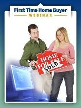 First Time Home Buyer Webinar